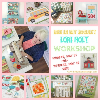 Register for our Lori Holt Workshop with Lori Holt! May 2018! Seats are almost full!